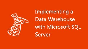 Implementing A Sql Data Warehouse Online Course Learnfly
